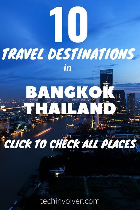 fascinating exciting and incredible city to visit  never goes to sleep  always a hive of activity of people#best places to visit#bangkok thailand#best travel destinations#best places