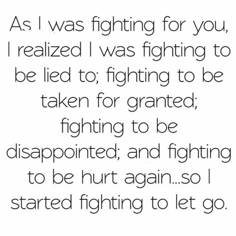 The story of my marriage!! What a fool I was to fight for you- YOU are the cause of your own crap, what a waste of MY time!!