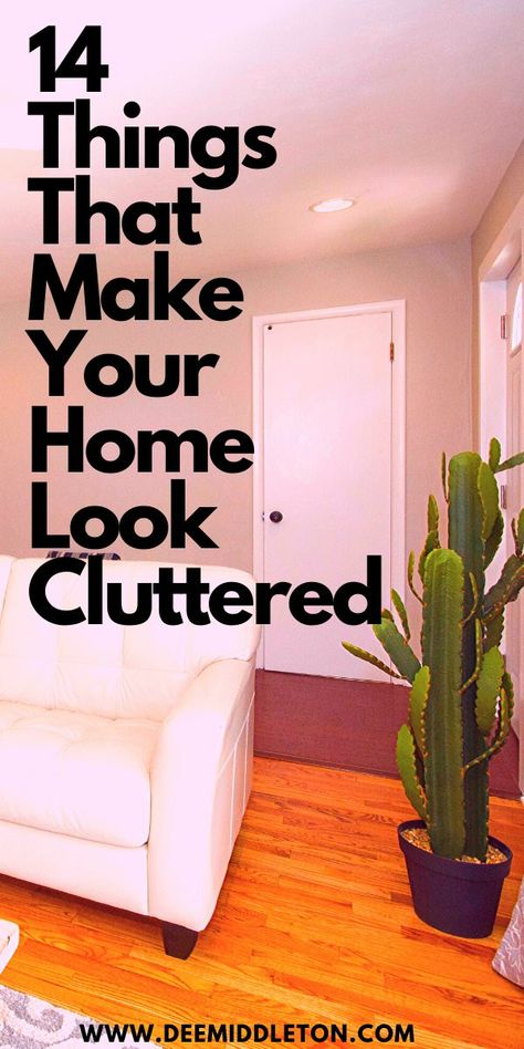 14 Things That Make Your Home Look Cluttered-decluttering ideas declutter and organize organization ideas for Household Cleaning Tips, House Cleaning Tips, Cleaning Hacks, Cleaning Checklist, House Cleaning Motivation, Cleaning Recipes, Deep Cleaning, Declutter Your Home, Organizing Your Home