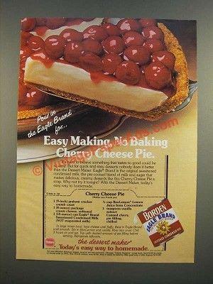 1986 Borden Eagle Brand Condensed Milk Ad Cherry Cheese Pie Recipe Eagle Brand Cheesecake Recipe Sweetened Condensed Milk Recipes Cherry Cheesecake Recipe