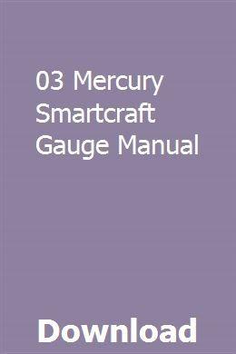 03 Mercury Smartcraft Gauge Manual | treninwasacs | Mercury marine