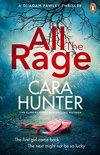 All The Rage Ebook Cara Hunter Amazon Co Uk Kindle Store
