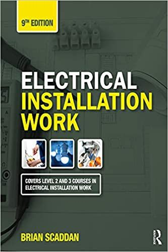 Electrical Installation Work 9th 9e By Brian Scaddan Isbn 13 9780367023348 978 0 367 02334 8 Isbn 10 0367023342 0 367 0233