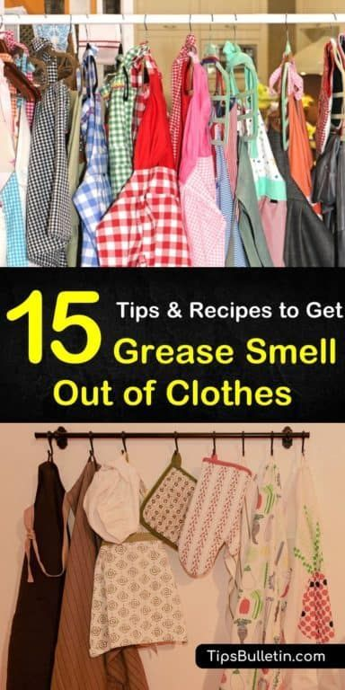 15 Smart Ways To Get Grease Smell Out Of Clothes Cleaning Hacks Remove Deodorant Stains Cleaning