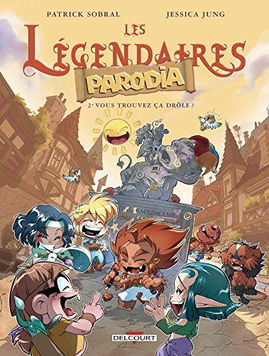 Telecharger Les Legendaires Parodia 02 Vous Trouvez Cadrole Pdf Ebook En Ligne 2756085499 Sobr En 2020 Les Legendaires Bd Les Legendaires Telechargement