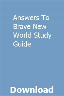 Answers To Brave New World Study Guide Novel Studies Study Guide Marketing Method