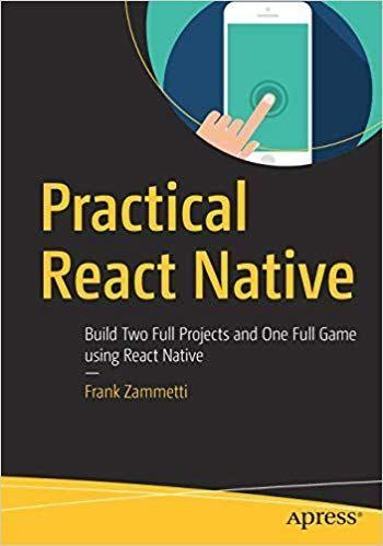 Practical React Native Https Www Programmer Books Com Practical React Native React Native Book Program Book Format