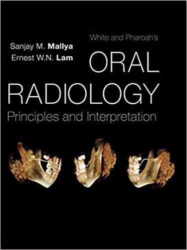 White And Pharoah S Oral Radiology Principles And
