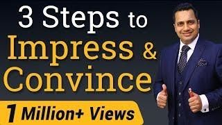 3 Steps To Impress And Convince Video In Hindi By Vivek Bindra Motivational Speech For Students Motivational Skills Best Motivational Speakers