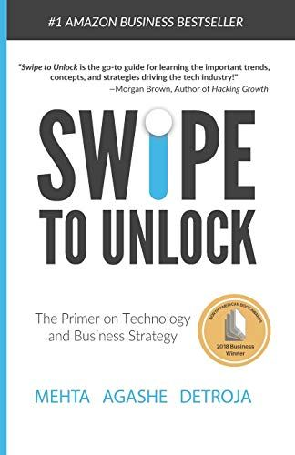 Download Pdf Swipe To Unlock A Primer On Technology And Business Strategy Free Epub Mobi Ebooks Business Strategy Books Business Strategy Good Books