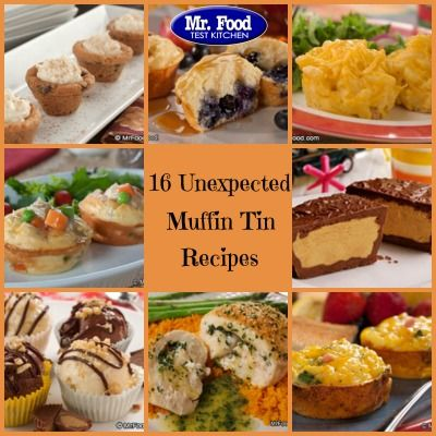 Unexpected Muffin Tin Recipes 28 Easy Muffin Tin Recipes