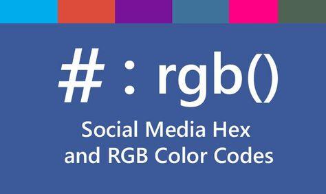 Social Media Hex colours