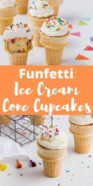 Funfetti Ice Cream Cone Cupcakes Recipe Perfect Cupcake Recipe