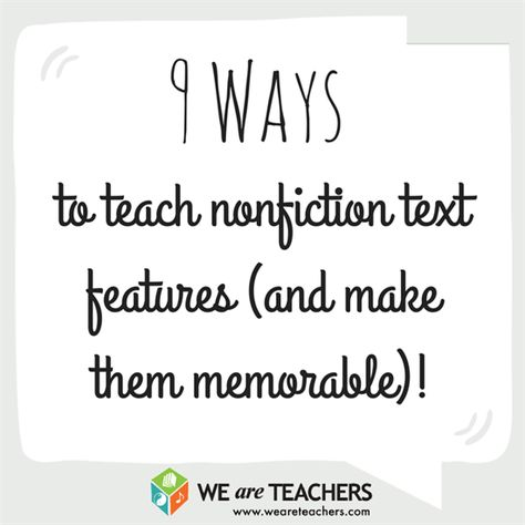 9 Ways to Teach Nonfiction Text Features