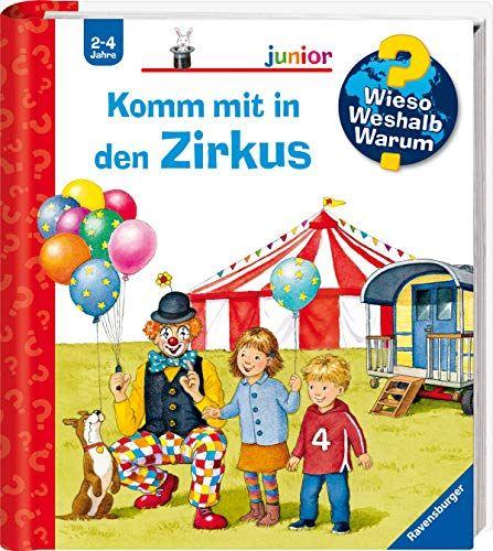 Komm Mit In Den Zirkus Wieso Weshalb Warum Junior Band 57 Zirkus Wieso Den Komm Bucher Kindle Bucher Wieso Weshalb Warum Junior