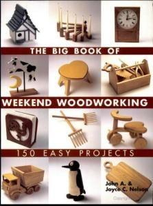 El Gran Libro De Carpintería De Fin De Semana 150 Sencillos Proyectos Por John A. & Joyce C. Nelson -2005- PDF   Carpintería Digital