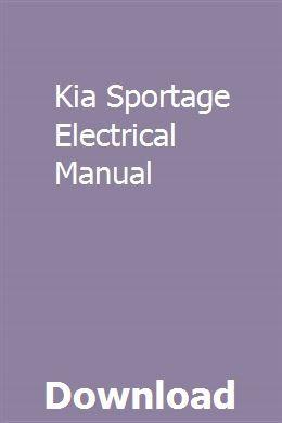 Kia Sportage Electrical Manual Sportage Kia Sportage Repair Manuals