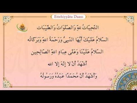 Ettehiyyatu Duasi Ve Ettehiyyatu Duasinin Anlami Tahiyyat Duasi