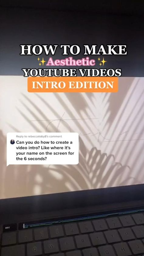 HOW TO MAKE INTROS FOR YOUR YOUTUBE VIDEOS