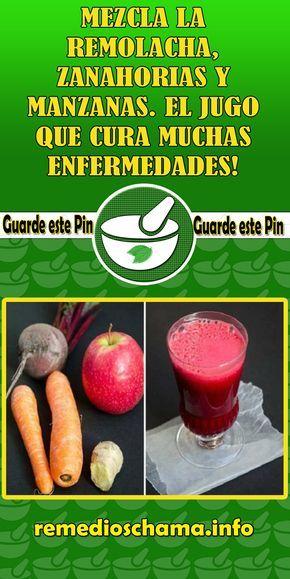 Mezcla La Remolacha Zanahorias Y Manzanas El Jugo Que Cura Muchas Enfermedades Remolacha Zanahoria Manzana Enfermedades Salud Food Vegetables Healthy