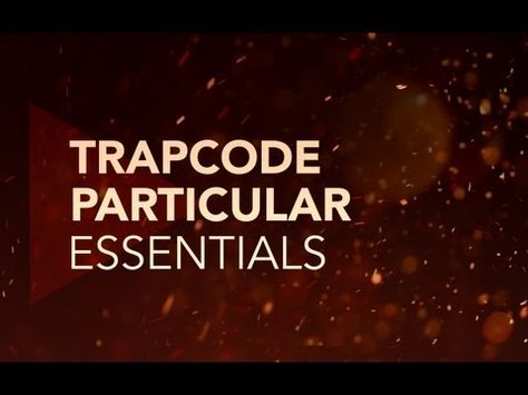 Trapcode Particular Essentials - YouTube