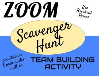 Zoom Team Building Scavenger Hunt Game Breakout Rooms Get To Know You Team Building Fun Team Building Activities Scavenger Hunt Games