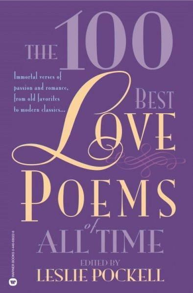The 100 Best Love Poems Of All Time Best Love Poems Love Poems