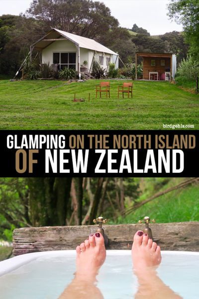 Glamping Nz A River Retreat In The North Island North