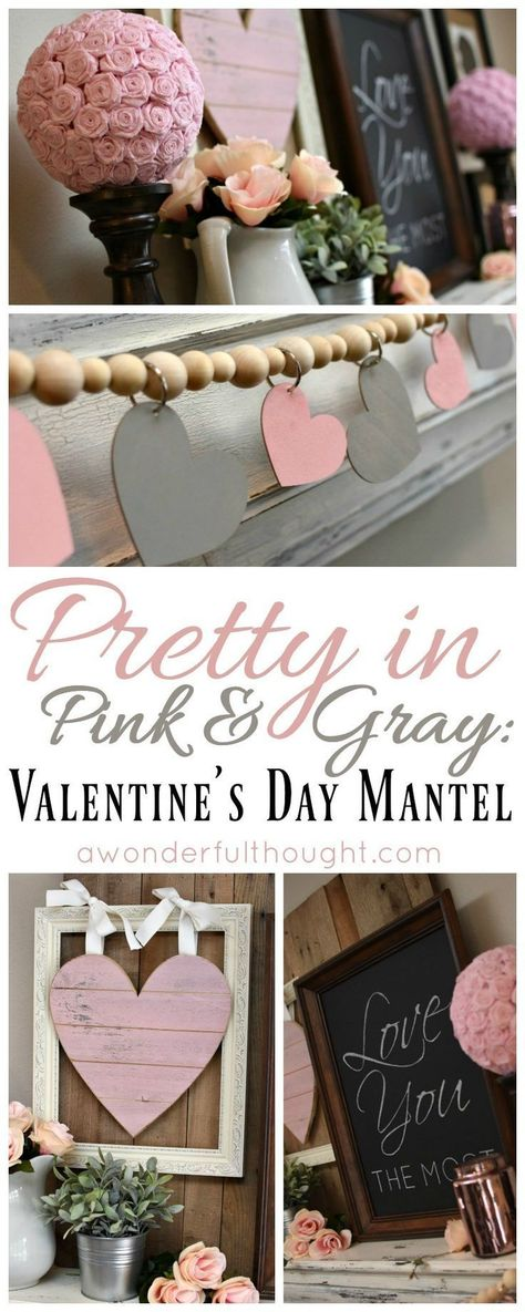Pretty in Pink & Gray: Valentine's Day Mantel - A Wonderful Thought