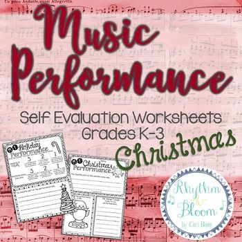 Music Performance Self Evaluation Worksheets, K-3 Christmas - self evaluation