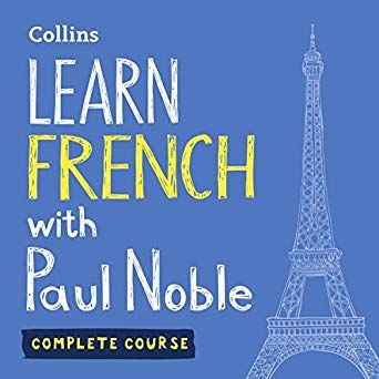 Learn French with Paul Noble: Complete Course: French Made