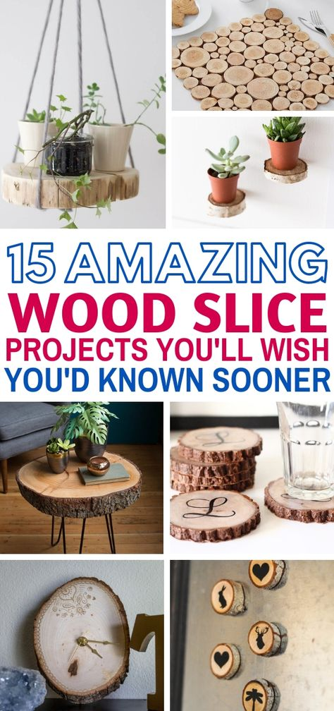 15+ Spectacular Wood Slice Projects For The Weekend - Craftsonfire
