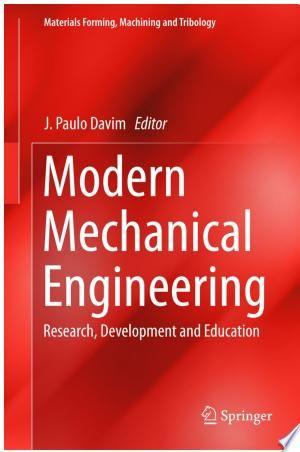 Read Online Modern Mechanical Engineering Pdf In 2020 With Images Engineering Education Mechanical Engineering Engineering