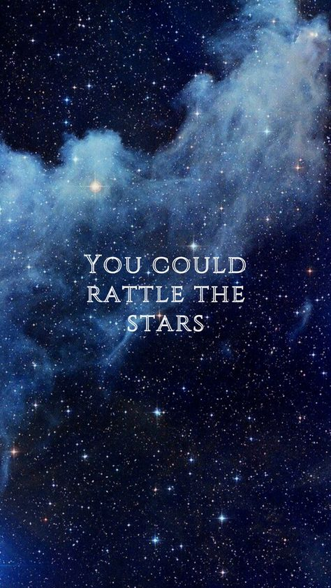 """Throne of Glass """"You could rattle the stars"""""""