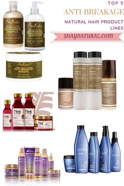 Top 5 Anti-Breakage Natural Hair Product Lines - ShayNatural