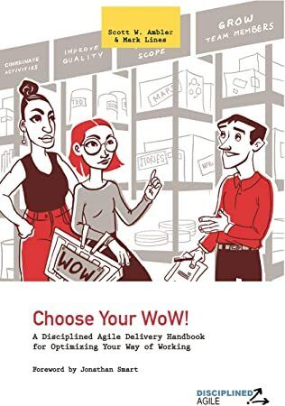 Pdf Free Choose Your Wow A Disciplined Agile Delivery Handbook