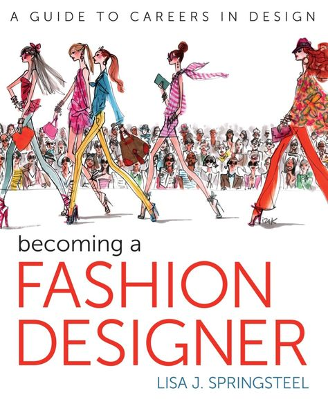 Becoming A Fashion Designer Ebook Become A Fashion Designer Career In Fashion Designing Fashion Design Drawings