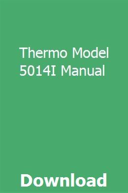 Thermo Model 5014i Manual With Images Repair Manuals