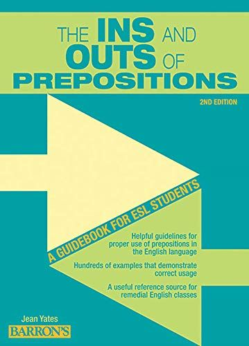 Download Pdf Ins And Outs Of Prepositions A Guidebook For Esl Students Free Epub Mobi Ebooks Guide Book Prepositions Writing Skills