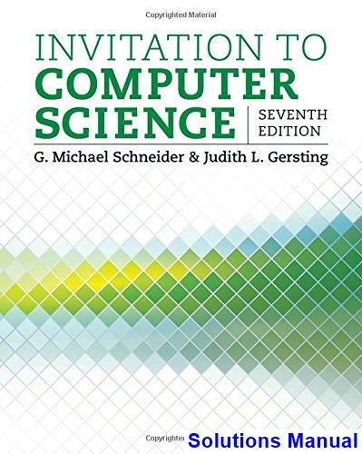 Invitation To Computer Science 7th Edition Schneider Solutions