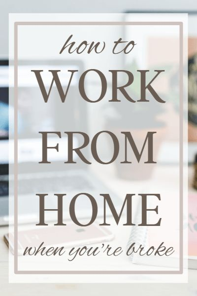 Are you ready to work from home? Here's a quick guide to making money from home when you're broke and have no online experience.