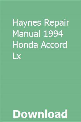 Haynes Repair Manual 1994 Honda Accord Lx Honda Accord Lx Honda Accord Repair Manuals