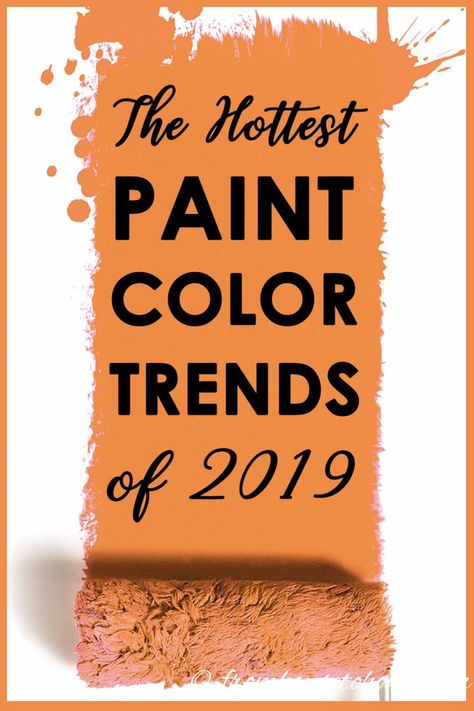 I love these 2019 paint color trends! It has the color of the year for all of the major paint companies, like Benjamin Moore, Sherwin Williams, Behr, PPG and Valspar #fromhousetohome #paintcolors #2019colortrends #colortrends