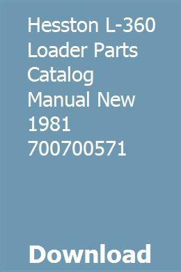 Hesston L 360 Loader Parts Catalog Manual New 1981 700700571 Pdf Download Online Full Parts Catalog Hesston Pdf Download