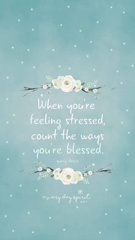 """""""When you're feeling stressed count the ways you're blessed."""" #inspiração #quotes #frases #gratidão #gratitude"""