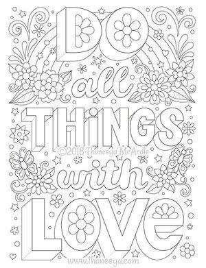 Do All Things With Love By Thaneeya Mcardle Love Coloring Pages Abstract Coloring Pages Quote Coloring Pages