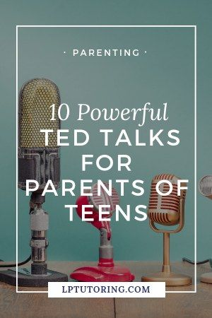 TED Talks for Parents of Teens