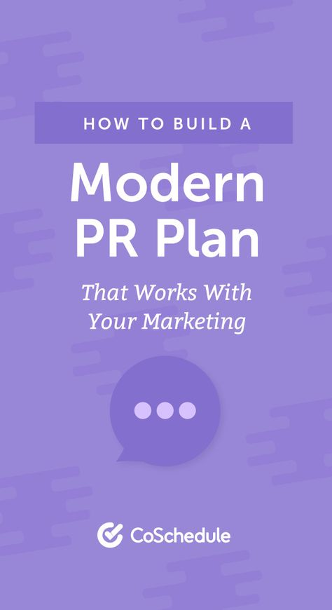 How to Build a Modern PR Plan That Works With Marketing (Template)
