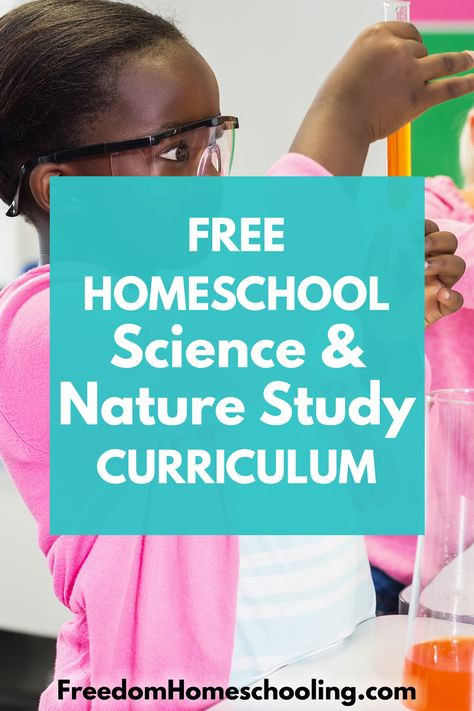 Free homeschool science and nature study curriculum for every grade.#science #nature #homeschool #free #STEM