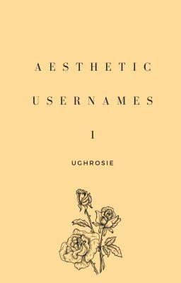 Aesthetic Usernames 1 Complete Aesthetics Aesthetic Usernames Usernames For Instagram Name For Instagram